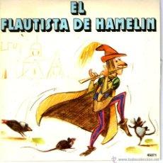 Discos de vinilo: EL FLAUTISTA DE HAMELIN. Lote 40564263