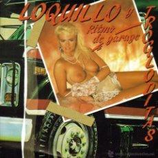 Discos de vinilo: LOQUILLO Y TROGLODITAS-RITMO DE GARAGE SINGLE VINILO 1989 SPAIN. Lote 40569895