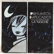Discos de vinilo: PRESUNTOS IMPLICADOS - LA NOCHE, LA FUTURA PROMESA. SINGLE DEL SELLO WEA DEL AÑO 1990. Lote 40571362