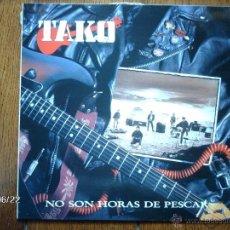 Discos de vinilo: TAKO - NO SON HORAS DE PESCAR . Lote 40575831
