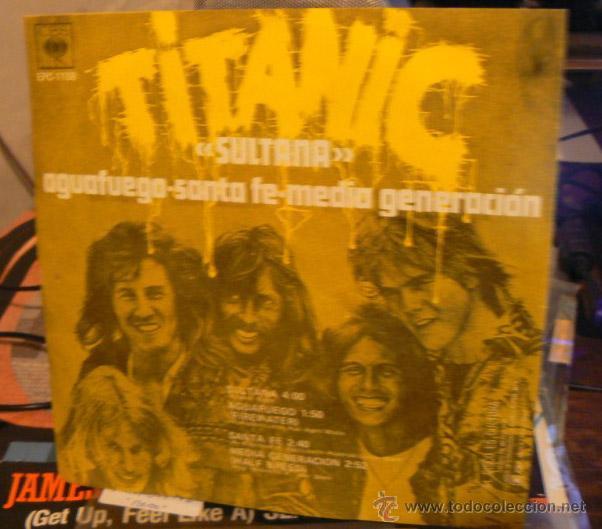 TITANIC / SULTANA-AGUAFUEGO-SANTA FE-MEDIA GENERACION / 1971 RARO EP 4-TEMAS EDIC ORG MEXICO !! EXC (Música - Discos de Vinilo - Maxi Singles - Pop - Rock Extranjero de los 50 y 60)