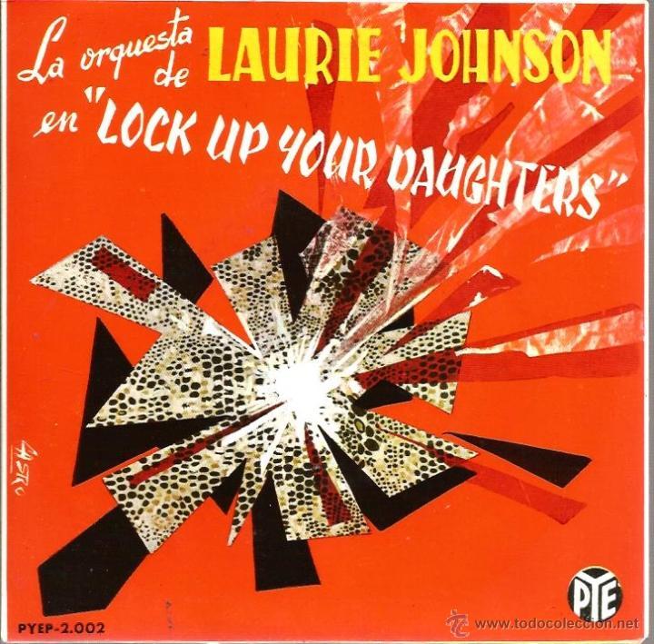 EP ORQUESTA LAURIE JOHNSON : LOCK UP YOUR DAUGHTERS + 3 (Música - Discos de Vinilo - EPs - Orquestas)