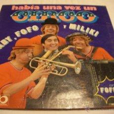 Discos de vinilo: LP HABIA UNA VEZ UN CIRCO - GABY, FOFO Y MILIKI . ENVIO INCLUIDO A ESPAÑA (DG). Lote 40592044