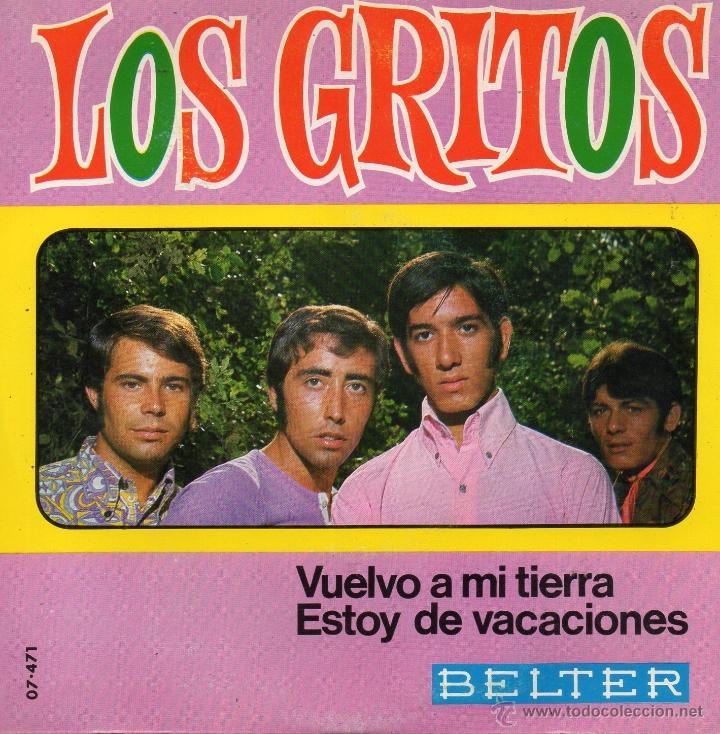 GRITOS, SG, VUELVO A MI TIERRA + 1, AÑO 1968 (Música - Discos - Singles Vinilo - Grupos Españoles 50 y 60)