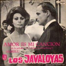 Discos de vinilo: JAVALOYAS, SG, AMOR ES MI CANCION + 1, AÑO 1967. Lote 40595725