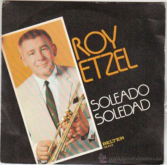 ROY ETZEL - SOLEADO - SOLEDAD SINGLE DEL SELLO BELTER DEL AÑO 1974 (Música - Discos - Singles Vinilo - Otros estilos)