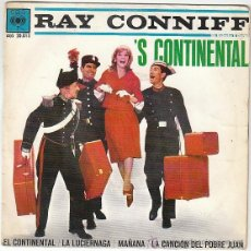 Discos de vinilo: RAY CONNIFF - EL CONTINENTAL - LA LUCIERNAGA - MAÑANA - LA CANCIÓN DEL POBRE JUAN, CBS DEL AÑO 1962. Lote 40596785