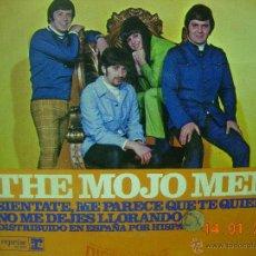 Disques de vinyle: THE MOJO MEN SINGLE SIENTATE, ME PARECE QUE TE QUIERO. Lote 40597622