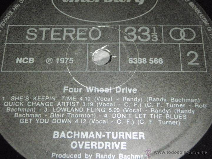 Discos de vinilo: BACHMAN TURNER OVERDRIVE ( FOUR WHEEL DRIVE ) USA - 1975 LP33 MERCURY - Foto 5 - 40599472
