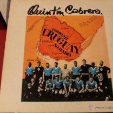 Discos de vinilo: QUINTÍN CABRERA COMO MI URUGUAY NO HABÍA . Lote 40600308