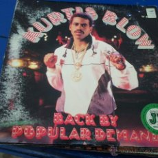Discos de vinilo: KURTIS BLOW - BACK BY POPULAR DEMAND. Lote 40601613
