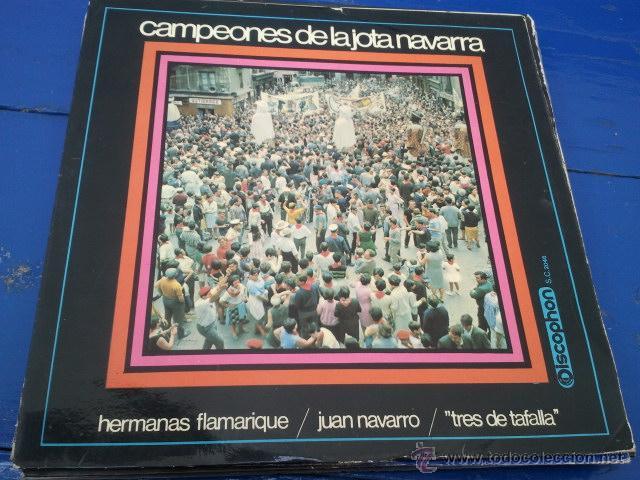 LP 33 RPM / CAMPEONES DE LA JOTA NAVARRA/ 3 DE TAFALLA-JUAN NAVARRO-HERMANAS FLAMARIQUE (Música - Discos - Singles Vinilo - Country y Folk)