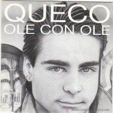 Discos de vinilo: QUECO - OLE CON OLE, EPIC 1989, PROMO DE UNA SOLA CARA. Lote 40620232