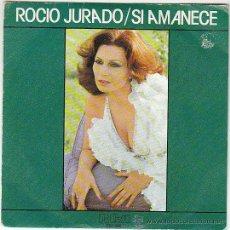 Discos de vinilo: ROCIO JURADO - SI AMANECE, RCA 1978, PROMO. Lote 40620328