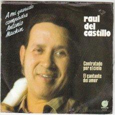 Discos de vinilo: RAUL DEL CASTILLO - CONTRATADO POR EL CIELO - EL CANTANTE DEL AMOR, IMPACTO 1977. Lote 40620362