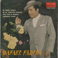 Discos de vinilo: RAFAEL FARINA, MI PERRO AMIGO, DE MI CORAZON GITANO... - SINGLE DEL SELLO ODEÓN DEL AÑO 1.961. Lote 40620645