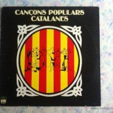 Discos de vinilo: LP CANCONS POPULARS CATALANES. Lote 40631648