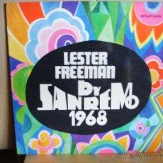 Discos de vinilo: LESTER FREEMAN ---- SAN REMO 1968. Lote 40632919