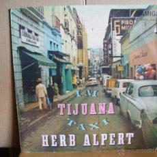 Discos de vinilo: HERB ALPERT ---- I´M TIJUANA TAXI . Lote 40633233