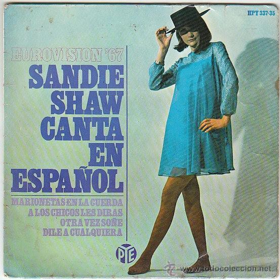 SANDIE SHAW, EUROVISION 1967, MARIONETAS EN LA CUERDA, SINGLE DEL SELLO PYE DEL AÑO 1967 (Música - Discos - Singles Vinilo - Festival de Eurovisión)