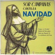 Discos de vinilo: SOR CAMPANAS, VILLANCICOS: AMIGOS ES NAVIDAD Y OTROS, PAX 1964. Lote 40635530