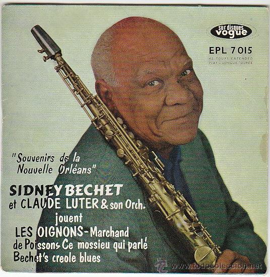 SIDNEY BECHET Y CLAUDE LUTER Y SU ORQUESTA, DISCOS VOGUE DEL AÑO 1954 (Música - Discos - Singles Vinilo - Jazz, Jazz-Rock, Blues y R&B)