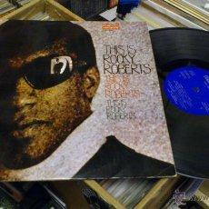 Discos de vinilo: ROCKY ROBERTS THIS IS ROCKY ROBERTS LP DISCO DE VINILO. Lote 40636742