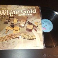 Discos de vinilo: THE LOVE UNLIMITED ORCHESTRA - WHITE GOLD (LP, ALBUM). Lote 40638387