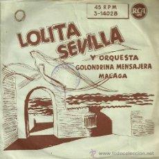 Discos de vinilo: LOLITA SEVILLA SINGLE SELLO RCA AÑO 1958. Lote 40642656