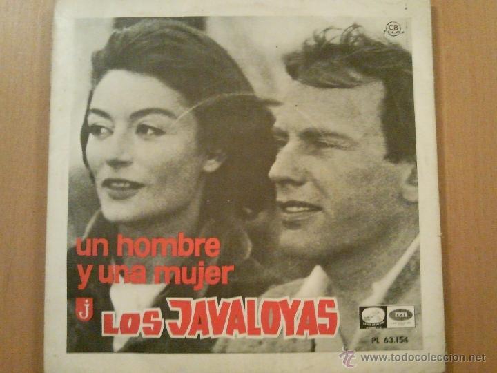 LOS JAVALOYAS UN HOMBRE Y UNA MUJER + 1 SINGLE (Música - Discos - Singles Vinilo - Grupos Españoles 50 y 60)