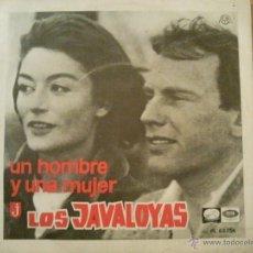 Discos de vinilo: LOS JAVALOYAS UN HOMBRE Y UNA MUJER + 1 SINGLE. Lote 40676120