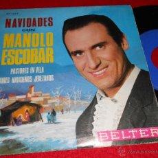 Discos de vinilo: MANOLO ESCOBAR PASTORES EN VELA/AIRES NAVIDEÑOS JEREZANOS 7 SINGLE 1965 BELTER NAVIDAD VILLANCICOS. Lote 40680392