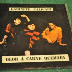 Discos de vinilo: GABINETE CALIGARI - OLOR A CARNE QUEMADA (TRES CIPRESES). Lote 40686485