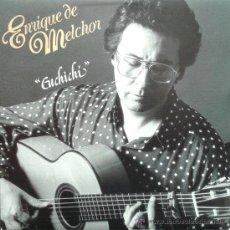 Discos de vinilo: ENRIQUE DE MELCHOR - CUCHICHI (). Lote 40692489