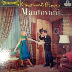 Discos de vinilo: LP CONTINENTAL ENCERES- MANTOVANI Y ORQUESTA- ( EDITADO EN LONDON )). Lote 40696685