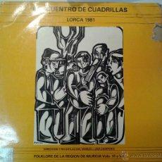 Discos de vinilo: MAGNIFICO ALBUM DOBLE LP DE II ENCUENTRO DE CUADRILLAS DE LA REGION DE MURCIA- LORCA 1981. Lote 40697977