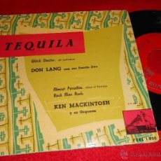 Discos de vinilo: DON LANG & FRANTIC FIVE TEQUILA ..+1-KEN MACKINTOSH ALMOST PARADISE/ROCK MAN ROCK 7 EP SPAIN. Lote 40699987