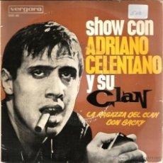 Discos de vinilo: EP ADRIANO CELENTANO Y SU CLAN ( LA RAGAZZA DEL CLAN & I RIBELLI & DON BACKY & I FUGIASCHI ) . Lote 40702051