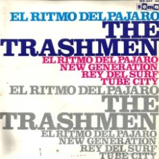 Discos de vinilo: EP THE TRASHMEN : EL RITMO DEL PAJARO ( BIRD DANCE BEAT ) . Lote 40702557