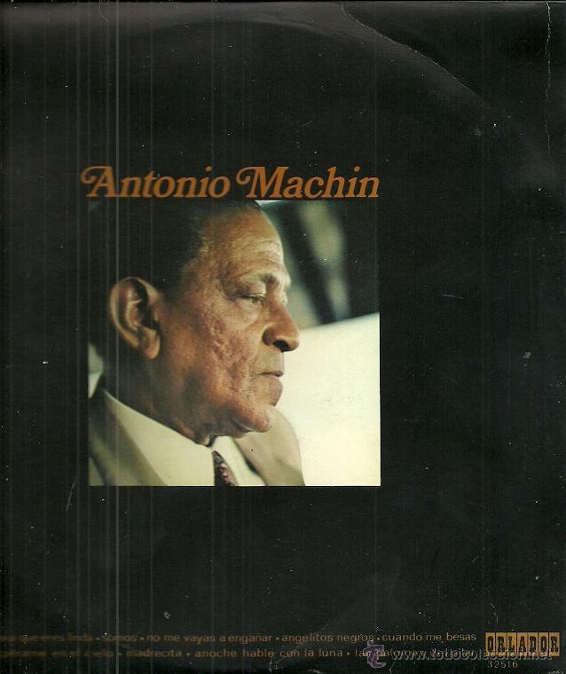 ANTONIO MACHIN 10´ (25 CTMS.) DEL SELLO ORLADOR AÑO 1971 (Música - Discos - LP Vinilo - Solistas Españoles de los 50 y 60)