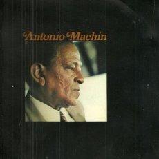 Discos de vinilo: ANTONIO MACHIN 10´ (25 CTMS.) DEL SELLO ORLADOR AÑO 1971. Lote 40708298