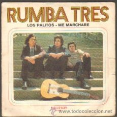 Discos de vinilo: RUMBA TRES. LOS PALITOS,ME MARCHARÉ RF-6870. Lote 49624137