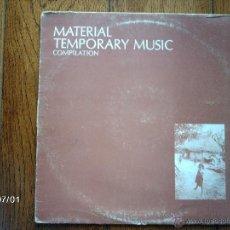 Discos de vinilo: MATERIAL - TEMPORARY MUSIC - COMPILATION . Lote 40713355