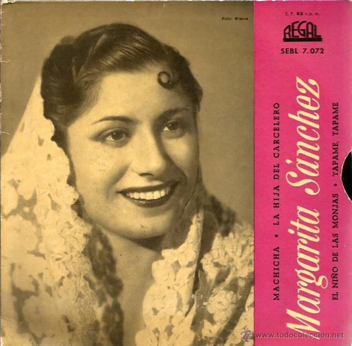 EP MARGARITA SANCHEZ : MACHICHA + LA HIJA DEL CARCELERO +TAPAME TAPAME + EL NIÑO DE LAS MONJAS (Música - Discos de Vinilo - EPs - Flamenco, Canción española y Cuplé)
