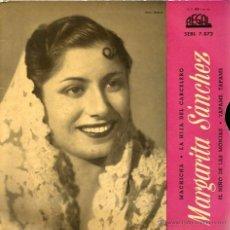 Discos de vinilo: EP MARGARITA SANCHEZ : MACHICHA + LA HIJA DEL CARCELERO +TAPAME TAPAME + EL NIÑO DE LAS MONJAS . Lote 40713361