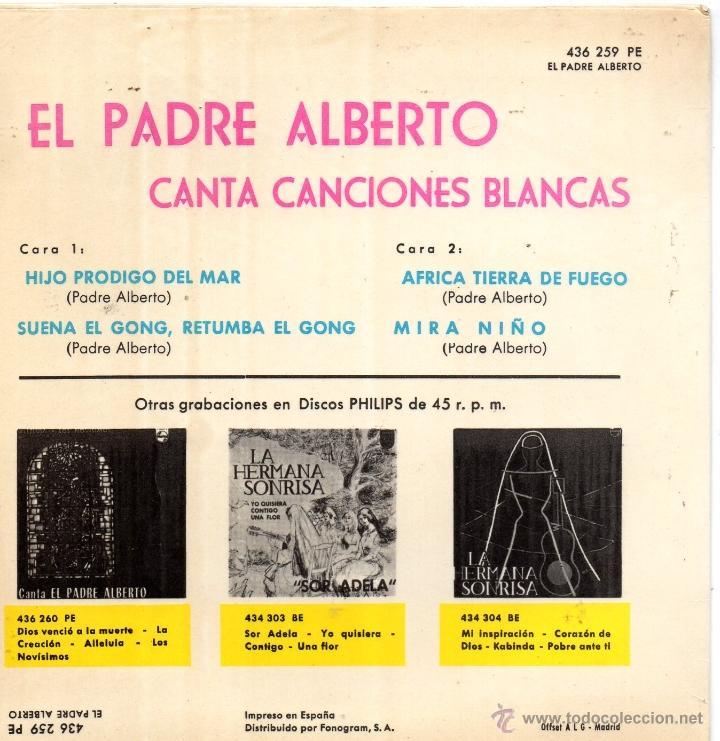 Discos de vinilo: PADRE ALBERTO - canta canciones blancas, EP, HIJO PRODIGO DEL MAR + 3, AÑO 1964 - Foto 2 - 40716442