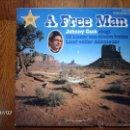 Discos de vinilo: JOHNNY CASH - A FREE MAN . Lote 40717692