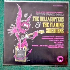 Discos de vinilo: THE HELLACOPTERS & THE FLAMING SIDEBURNS (SPLIT 10 INCH) . Lote 40727707