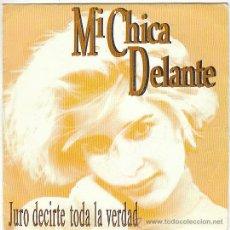 Discos de vinilo: MI CHICA DELANTE - JURO DECIRTE TODA LA VERDAD. SINGLE LUCAS RECORDS DE 1993, PROMO DE UNA SOLA CARA. Lote 40730662