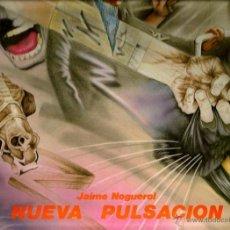 Discos de vinilo: LP JAIME NOGUEROL : NUEVA PULSACION ( CONTIENE EXCELENTE LIBRETO ) CON MIGUEL RIOS, SALVADOR,ETC . Lote 40732338